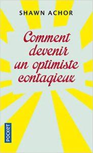 Comment devenir un optimiste contagieux
