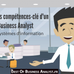 [VIDEO] Top 5 des compétences du Business Analyst IT