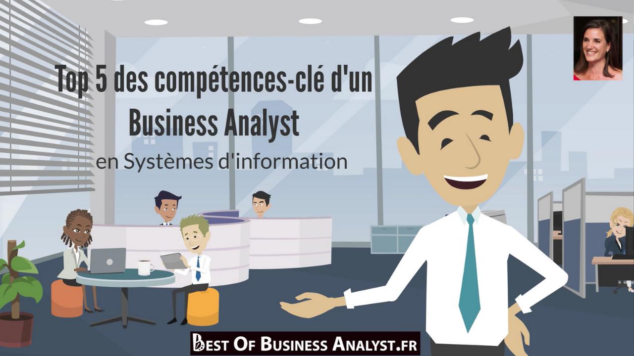 Top 5 des compétences du Business Analyst IT