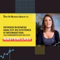 [Master Class] Devenir Business Analyst en S.I.